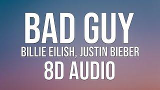 Billie Eilish, Justin Bieber - bad guy (Lyrics) (8D Audio)
