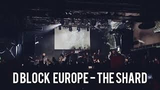 D Block Europe LIVE @ London O2 Academy Islington | Large Amounts, The Shard, nASSty, Gucci Mane