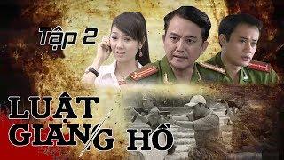 Phim Hình Sự | Luật Giang Hồ : Xác Chết Trong Bãi Rác Tập 2 | Phim Bộ Việt Nam Hay Nhất