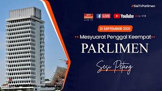 [LANGSUNG] Sidang Dewan Rakyat 21 September 2021 | Sesi Petang