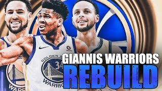 Giannis Is Signing With Them...Golden State Warriors Rebuild | NBA 2K20