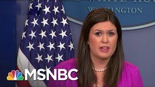 Reporter Reacts to Sarah Huckabee Sanders: 'We Are Not Fake News'   Morning Joe   MSNBC