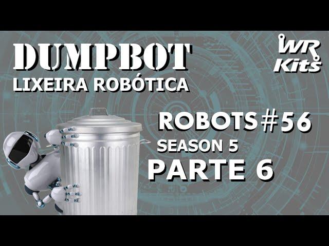 ATUADORES E SENSORES DO SISTEMA EMBARCADO 2 (DUMPBOT 06/x) | Robots #56