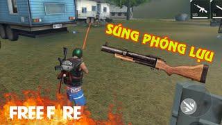 [Garena Free Fire] Hạ gục 5 Mạng Bằng Súng Phóng Lựu   Sỹ Kẹo
