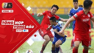 Tổng hợp vòng 21 V.League 2019: Cuộc chiến khốc liệt ở nhóm cầm đèn đỏ | VPF Media