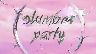 Ashnikko - Slumber Party Feat. Princess Nokia (Official Lyric Video)