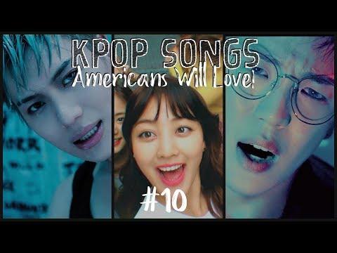 (Top 30) KPop Songs Americans Will Love! #10