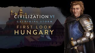 Civilization VI - Gathering Storm: Hungary