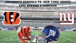 New York Giants Vs. Cincinnati Bengals! Live Stream Hangout, Pre Season Game 3