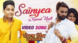 Sainyea – Kamal Khan – Punjab Singh