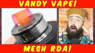 Vaping The Mesh RDA By Vandy Vape!