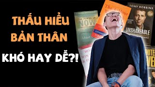 THẤU HIỂU BẢN THÂN không khó như bạn nghĩ !!!| Nguyễn Hữu Trí