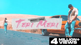 Teri Meri – Mickey Singh Video HD