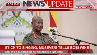 Stick to singing, Museveni tells Bobi Wine