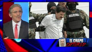 Geraldo Rivera: No Mexican jail can hold 'El Chapo'