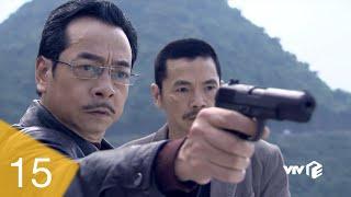 Người Phán Xử - Tập 15 Full Phan Hải ra lệnh trừ khử Lê Thành, liệu ông trùm có kịp ngắn cản?