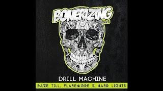 Dave Till, Flaremode & Hard Lights - Drill Machine (Original Mix)