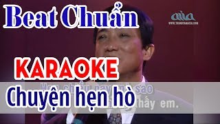 Chuyện Hẹn Hò karaoke Tone Nam - Nhật Trường    Asia Karaoke Beat Chuẩn