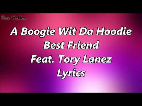 A Boogie Wit Da Hoodie - Best Friend Feat. Tory Lanez (Lyrics)