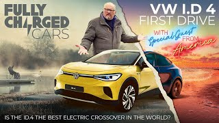 VW ID.4 First Drive with special guest from America   Fully Charged CARS