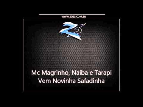 Baixar Mc Magrinho, Naiba e Tarapi - Vem Novinha Safadinha [DJ BRENO SG]