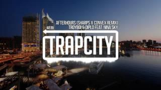 Troyboi & Diplo - Afterhours (Ft. Nina Sky) (Sharps & Convex Remix)