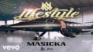 Masicka - Lifestyle (Official Audio)