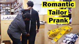 Romantic Tailor Prank | Pranks In Pakistan | Humanitarians