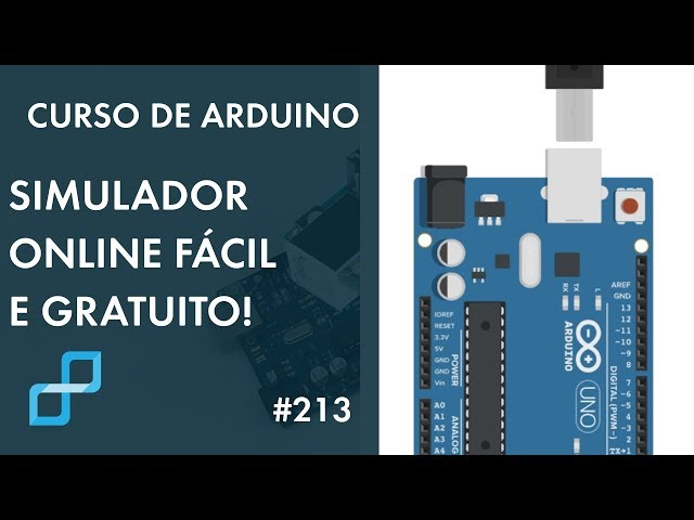 SIMULADOR ONLINE FÁCIL E GRATUITO PARA ARDUINO | Curso de Arduino #213