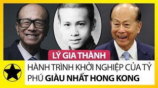 Lý Gia Thành – Hành Trình Khởi Nghiệp Huyền Thoại Của Tỷ Phú Giàu Nhất Hong Kong