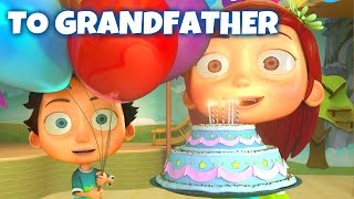 Happy Birthday Song to Grandfather