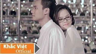 KHẮC VIỆT - Anh Yêu Người Khác Rồi (Drama Version)