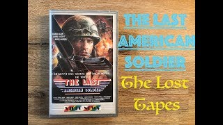 The Last American Soldier ( Commander 1987 ) - The Lost Tapes - Best Action B-Movie der 80s