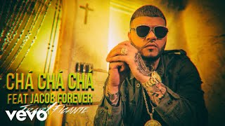 Farruko - Chá Chá Chá ft. Jacob Forever (Audio)