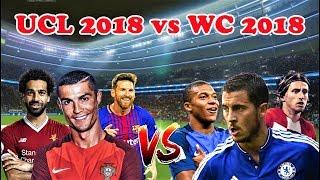 PES 2018 | TEAM WORLD CUP 2018 VS TEAM CHAMPIONS LEAGUE 2018