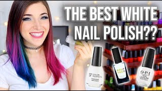Which White Nail Polish is the Best?? My Top 5 (with comparisons!)    KELLI MARISSA