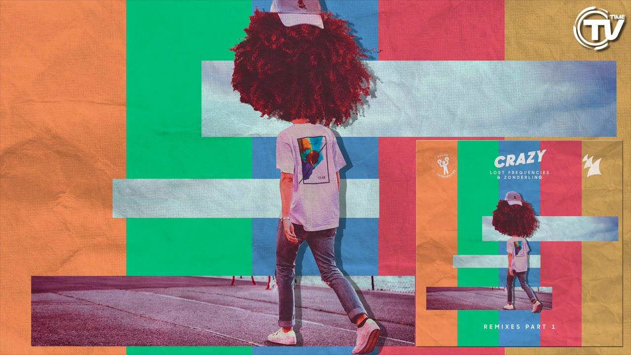 Crazy (Remixes Pt. 1)
