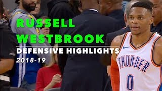 Russell Westbrook Defensive Highlights | 2018-19 | Oklahoma City Thunder