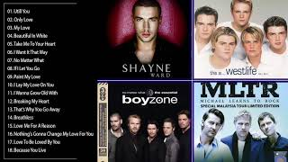 Shayne Ward ft Westlife MLTR BACKSTREET BOY Boyzone Great Love Songs Collection | Best Romantic Song