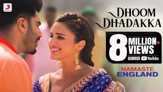 Dhoom Dhadakka – Namaste England
