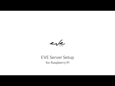 EVE Server setup for Raspberry Pi