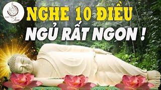 """Đêm Trằn Trọc Khó Ngủ Nghe Hết 10 Điều Phật Dạy Để Tránh Nghiệp Xấu """"LÒNG NHẸ NGỦ NGON"""" Sâu giấc"""