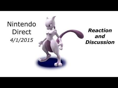 Nintendo Direct (4/1/2015) Reaction and Discussion