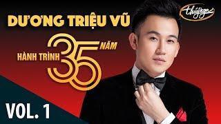 Dương Triệu Vũ  - Hành Trình 35 Năm Cùng Thúy Nga (Vol. 1)