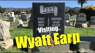 FAMOUS GRAVE: Wild West Legend Wyatt Earp--HIS HEADSTONE WAS STOLEN 3 TIMES!--Colma, CA