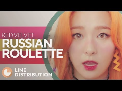 RED VELVET - Russian Roulette (Line Distribution)