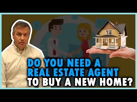 Do you need a real estate agent to buy a new home?