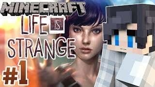 Minecraft Life Is Strange Roleplay: Episode 1 - BEFORE THE STORM (Life Is Strange Roleplay)