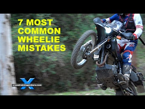 7 MOST COMMON MISTAKES LEARNING HOW TO WHEELIE Cross Training Enduro