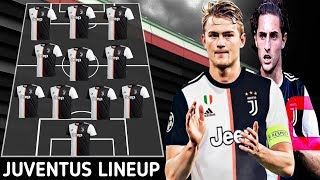 Juventus Starting Lineup 2019 With De Ligt,Rabiot